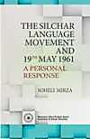 THE SILCHAR LANGUAGE MOVEMENT AND 19TH MAY 1961