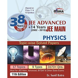 IIT-JEE Advanced 38 Years + 14 yrs JEE Main Topic-wise Solved Paper PHYSICS 11th