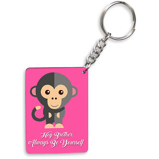 Sky Trends Hey Brother Always Be Yourself With Funny Monkey Best Gifts Wooden Keychain