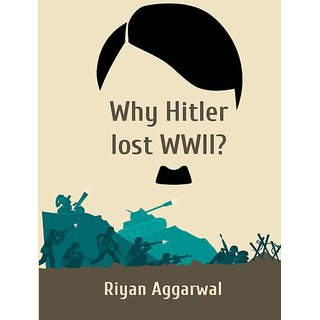 Why Hitler lost WWII