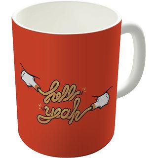Dreambolic  Hell Yeah Printed Ceramic Coffee Mug