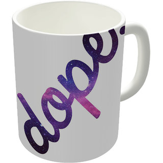 Dreambolic  Dope Printed Ceramic Coffee Mug