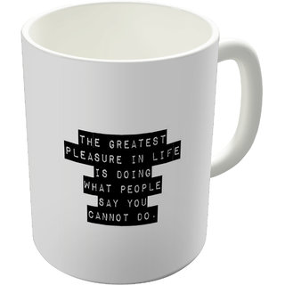 Dreambolic LifeS Plesure Printed Ceramic Coffee Mug