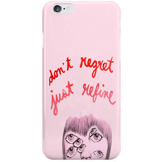 Dreambolic No Regrets I Phone 6 Plus Mobile Cover