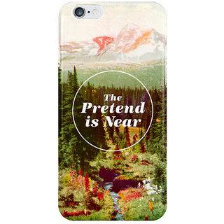 Dreambolic The Pretend Is Near I Phone 6 Plus Mobile Cover