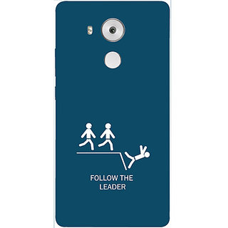 Casotec Follow The Leader Design 3D Hard Back Case Cover for Huawei Mate 8