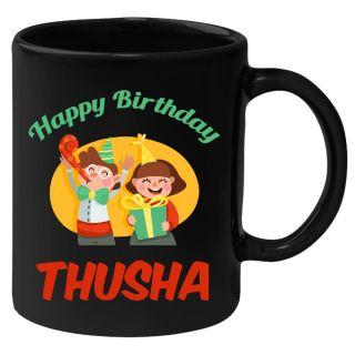 Huppme Happy Birthday Thusha Black Ceramic Mug (350 Ml)