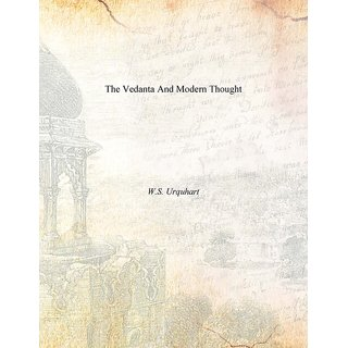 The Vedanta And Modern Thought