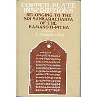 Copper-Plate Inscriptions Belonging To The Sri Sankaracharya of The Kamakoti-Pitha