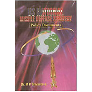 U.S. National Missile Defence Strategy Policy Documents