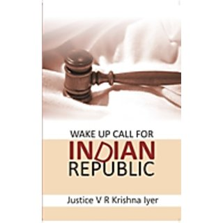 Wake Up Call For Indian Republic