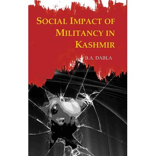 Social Impact of Militancy In Kashmir