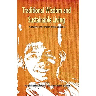 Traditional Wisdom And Sustainable Living