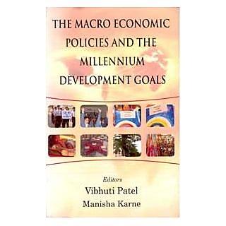 The Macro Economics Policies And The Millennium Development Goals