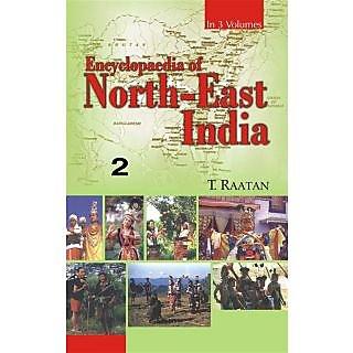 Encyclopaedia of North-East India (Arunachal Pradesh, Manipur, Mizoram), Vol.2