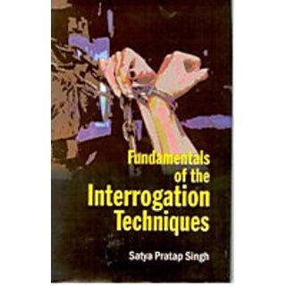 Fundamentals of The Interrogation Techniques
