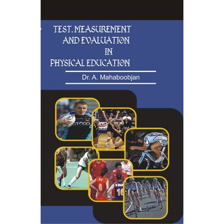 Test, Measurement And Evaluation In Physical Education