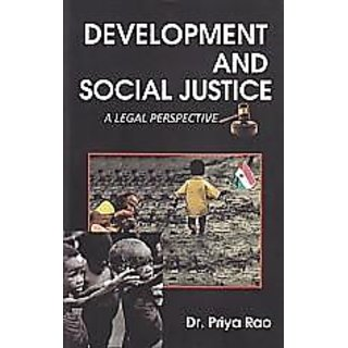 Development And Social Justics A Legal Perspective