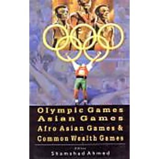 Olympic Games, Asian Games, Afro Asian Games And Common Wealth Games