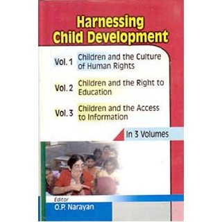 Harnessing Child Development (Children And The Rights To Education), Vol. 2