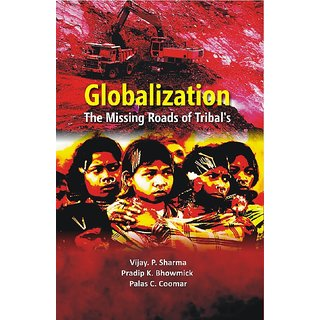 Globalisation The Missing Roads of Tribal