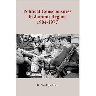 Political Consciousness in Jammu Region 1904-1977