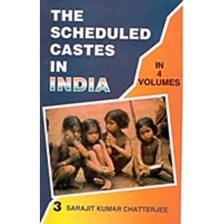 The Scheduled Castes In India (4 Vols.)