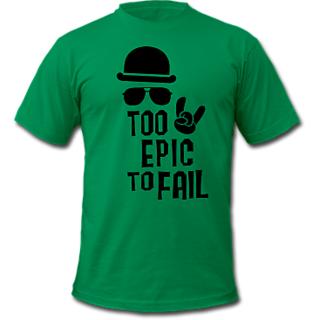 Too EPIC to fail !