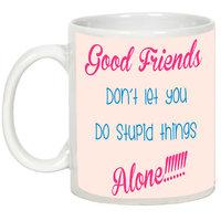 Friendship Day Gifts - AllUPrints Good Friends Are Always Together White Ceramic Coffee Mug - 11oz