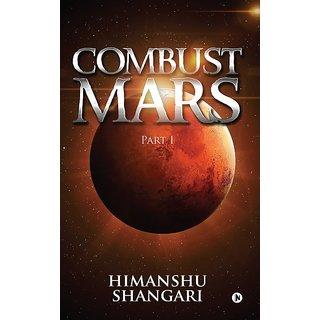 Combust Mars - Part I