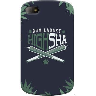 Oyehoye Dum Laga Ke Highsha Quirky Printed Designer Back Cover For Blackberry Q10 Mobile Phone - Matte Finish Hard Plastic Slim Case