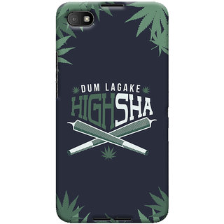 Oyehoye Dum Laga Ke Highsha Quirky Printed Designer Back Cover For Blackberry Z30 Mobile Phone - Matte Finish Hard Plastic Slim Case