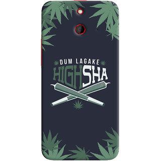 Oyehoye Dum Laga Ke Highsha Quirky Printed Designer Back Cover For HTC One E8 Mobile Phone - Matte Finish Hard Plastic Slim Case