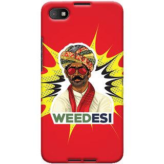 Oyehoye WEEDesi Quirky Style Printed Designer Back Cover For Blackberry Z30 Mobile Phone - Matte Finish Hard Plastic Slim Case