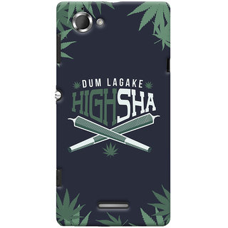 Oyehoye Dum Laga Ke Highsha Quirky Printed Designer Back Cover For Sony Xperia L Mobile Phone - Matte Finish Hard Plastic Slim Case