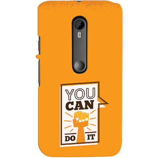 Oyehoye Motivational Quote Printed Designer Back Cover For Motorola Moto G3 Mobile Phone - Matte Finish Hard Plastic Slim Case