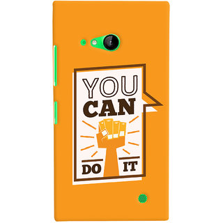 Oyehoye Motivational Quote Printed Designer Back Cover For Microsoft Lumia 730 / Dual Sim Mobile Phone - Matte Finish Hard Plastic Slim Case