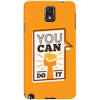 Oyehoye Motivational Quote Printed Designer Back Cover For Samsung Galaxy Note 3 Mobile Phone - Matte Finish Hard Plastic Slim Case