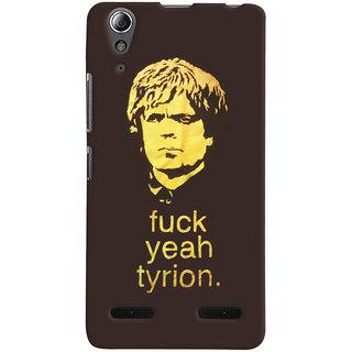 Oyehoye Tyron From Game Of Thrones Printed Designer Back Cover For Lenovo A6000 Mobile Phone - Matte Finish Hard Plastic Slim Case