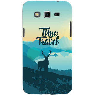 Oyehoye Travel Quote Travellers Choice Printed Designer Back Cover For Samsung Galaxy Grand 2 G7106 Mobile Phone - Matte Finish Hard Plastic Slim Case