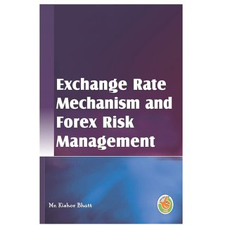 Exchange Rate Mechanism and Forex Risk Management
