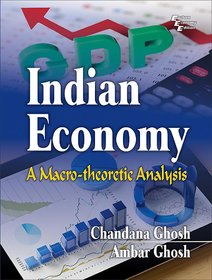 INDIAN ECONOMY A Macrotheoretic Analysis