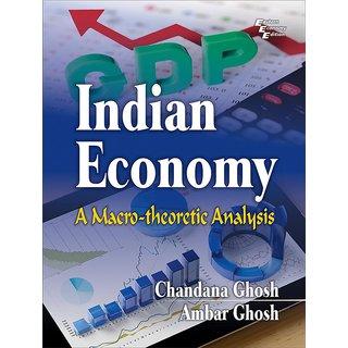 INDIAN ECONOMY A Macrotheoretic Analysis