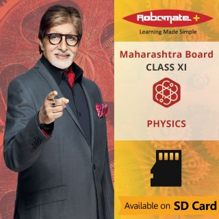 Robomate+ Maharashtra Board-Sci-Xi-Physics