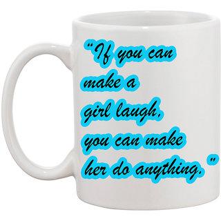 Make Her Do Anything Coffee Mug