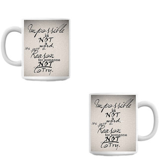 Impossible is not White Coffee Mug