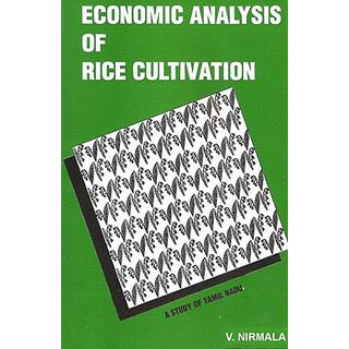 Economic Analysis of Rice Cultivation - A Study of Tamil Nadu