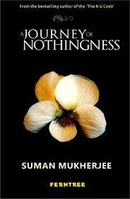 A Journey Of Nothingness