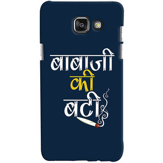 Oyehoye Baba Ji Ki Booty Quirky Printed Designer Back Cover For Samsung Galaxy A7 A710 (2016 Edition) Mobile Phone - Matte Finish Hard Plastic Slim Case