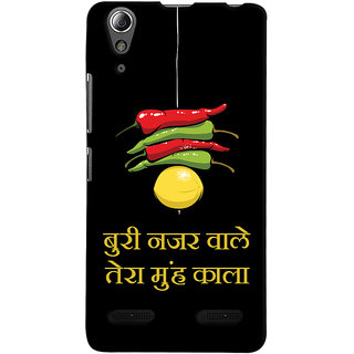 Oyehoye Buri Nazar Wale Tera Muh Kala Quirky Printed Designer Back Cover For Lenovo A6000 Mobile Phone - Matte Finish Hard Plastic Slim Case